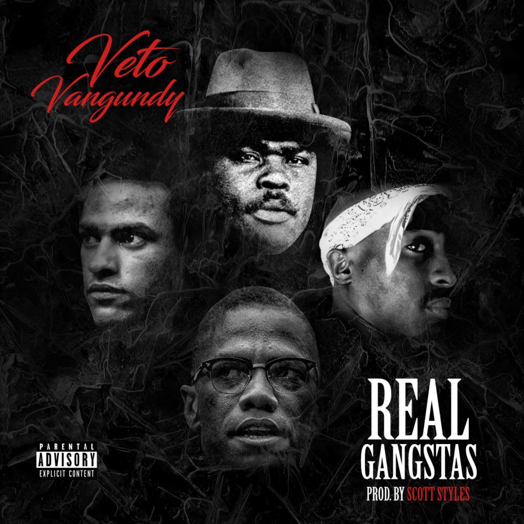 "Veto Vangundy says it's time for some ""Real Gangstas"""